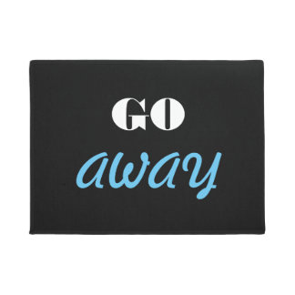 """Go Away"" Doormat"