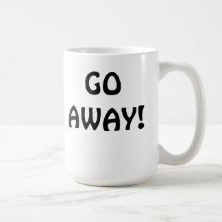 Go Away Funny Mug for the Office