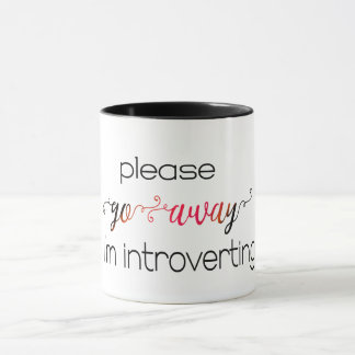 go away i am introverting funny coffee mug design