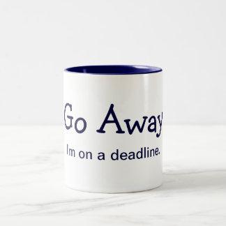 Go Away. I'm on a deadline. (Mug) Two-Tone Mug