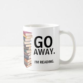 Go Away. I'm reading. Coffee Mug