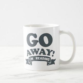 Go Away! I'm Reading Silent Warning Coffee Mug