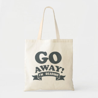 Go Away! I'm Reading Silent Warning Tote Bag