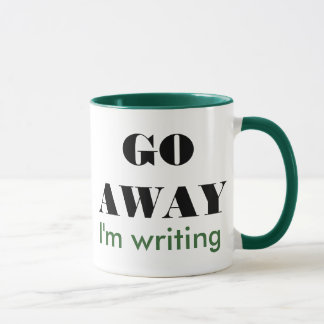 Go away I'm writing Mug