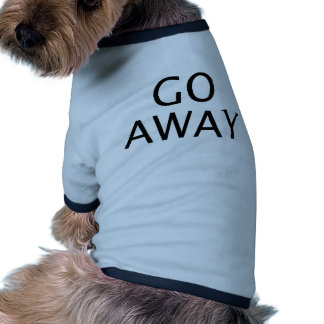 Go Away in Bold Black Letters Dog Clothing