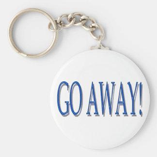 GO AWAY key chain