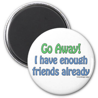 Go Away! Magnets