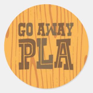 Go Away PLA Round Sticker