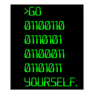 Go Binary Curse Word Yourself Posters