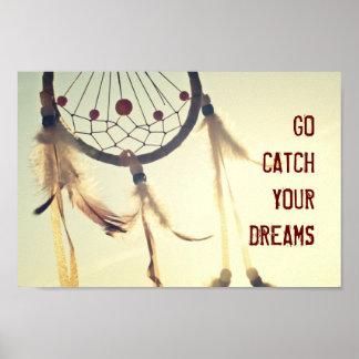 GO CATCH YOUR DREAMS Dreamcatcher Poster