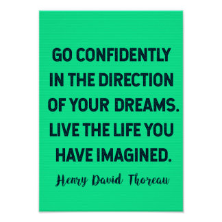 Go confidently in the direction of your DREAMS... Poster