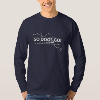 """Go Dogs Go"" Long Sleeve T-Shirt"