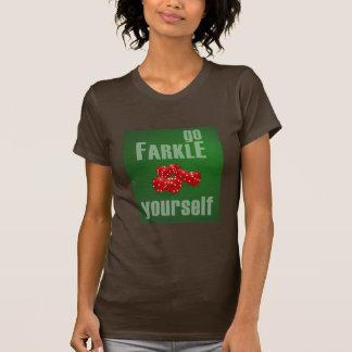 Go Farkle Yourself Tshirts