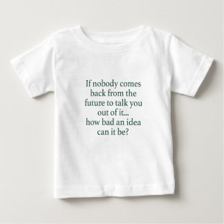 Go For It! Baby T-Shirt