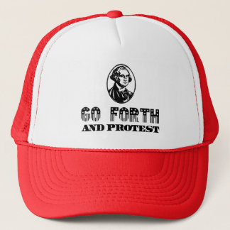 """Go Forth and Protest"" (Washington Approved!) Trucker Hat"