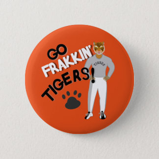 Go Frakkin' Tigers (orange) 6 Cm Round Badge