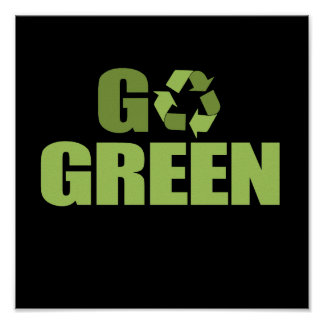 GO GREEN AND RECYCLE PRINT