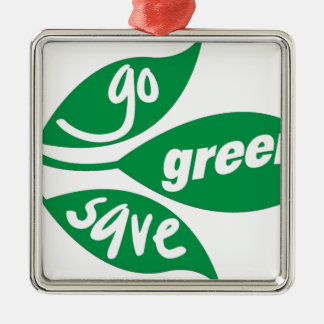 go green and save Silver-Colored square decoration
