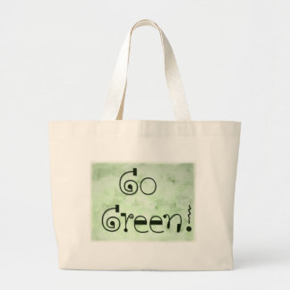 Go Green Bag - show your true colors