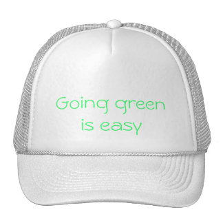 go green, Going green is easy Cap