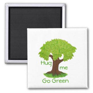 Go Green-Hug me Magnet