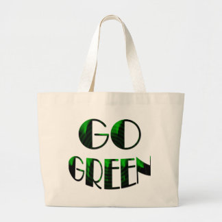 GO GREEN- Jumbo Tote/bag