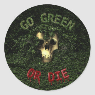 Go Green Or Die Sticker