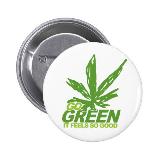 Go Green Weed 6 Cm Round Badge