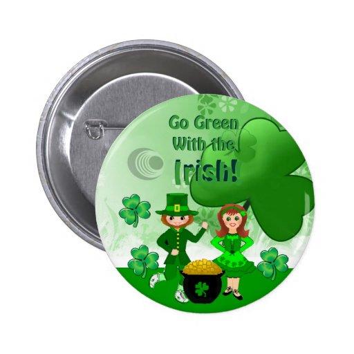 Go Green With The Irish Pin