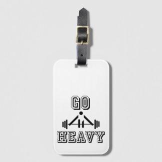 Go heavy luggage tag