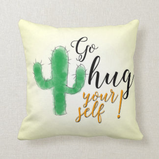 """Go hug yourself"" with thorny green cactus Throw Pillow"