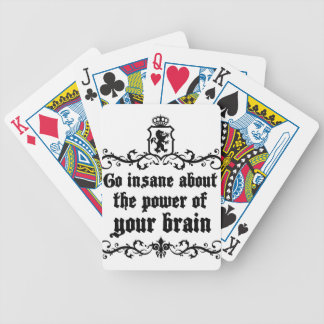 Go Insane About The Power Of Your Brain Bicycle Playing Cards