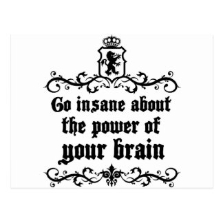 Go Insane About The Power Of Your Brain Postcard