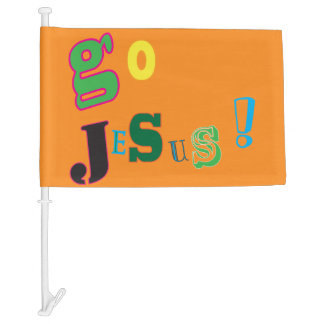 Go Jesus ! Car Flag