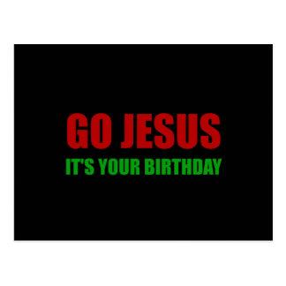 Go Jesus Christmas Birthday Postcard