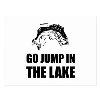 Go Jump In Lake Postcard