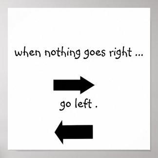 Go Left Poster