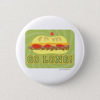 Go Long 6 Cm Round Badge