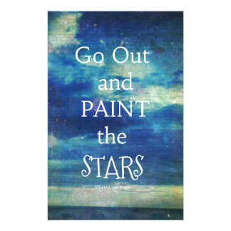 Go Out and paint the Stars Vincent van Gogh quote Customized Stationery