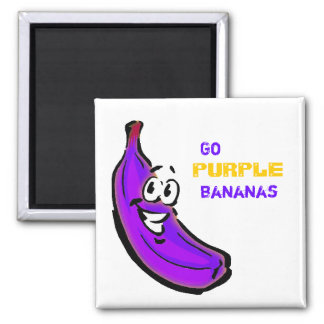 Go purple bananas! magnet