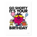 Go Shorty It's Your Bday Post Card