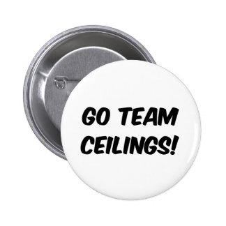 Go Team Ceilings Ultimate Fan Pin