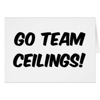 Go Team Ceilings Ultimate Fan Greeting Card