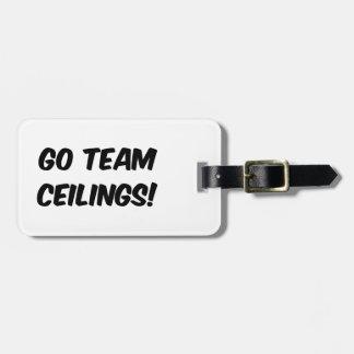 Go Team Ceilings Ultimate Fan Luggage Tag