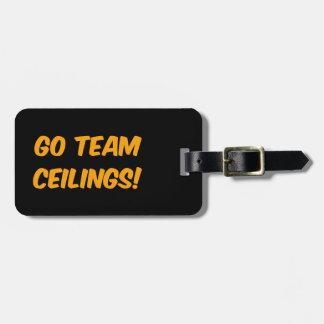 Go Team Ceilings Ultimate Fan Bag Tags