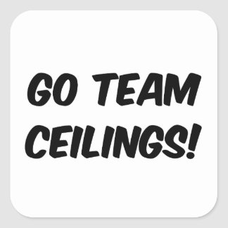 Go Team Ceilings Ultimate Fan Square Sticker