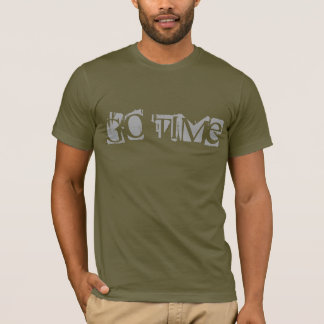 GO TIME ,TEE mens T-Shirt