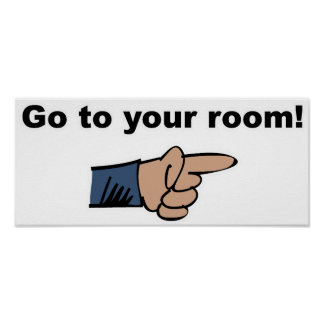 Go to Your Room Poster