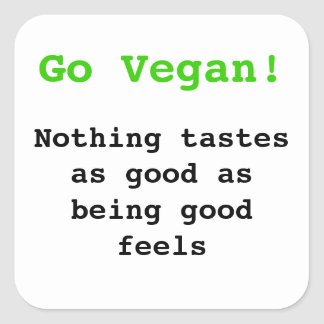 Go vegan emergency-hung tastes as good being being square sticker