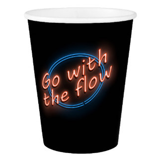 Go with the flow. paper cup
